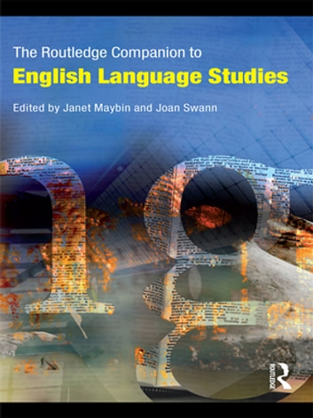 The Routledge Companion to English Language Studies ebook by Janet Maybin,Joan Swann