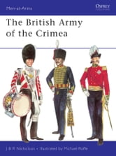 The British Army of the Crimea ebook by J.B.R. Nicholson