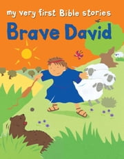 Brave David ebook by Lois Rock