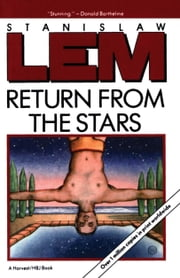 Return From The Stars ebook by Stanislaw Lem
