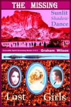 The Missing: Crocodile Spirit Dreaming Books 4 & 5 ebook by Graham Wilson