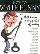 How to Write Funny ebook by John Kachuba