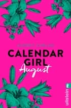 Calendar Girl August eBook by Audrey Carlan, Friederike Ails