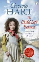 The Child Left Behind ebook by Gracie Hart