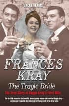 Frances - The Tragic Bride ebook by Jacky Hyams