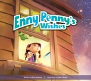 Enny Penny's Wishes ebook by Erin Hartung