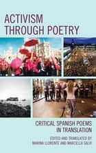 Activism through Poetry - Critical Spanish Poems in Translation ekitaplar by Marina Llorente, Marcella Salvi