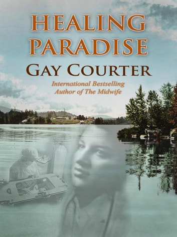 Healing Paradise ebook by Gay Courter