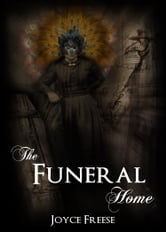 The Funeral Home: Book 2 of Series ebook by Joyce Freese
