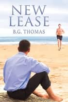New Lease ebook by B.G. Thomas