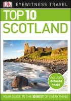 DK Eyewitness Top 10 Scotland ebook by DK Eyewitness