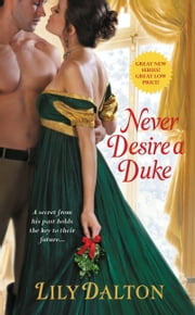 Never Desire a Duke ebook by Lily Dalton