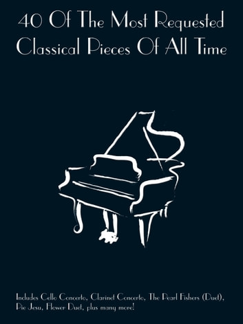 40 Most Requested Classical Pieces ebook by Wise Publications