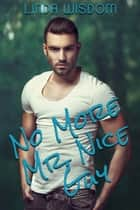 No More Mister Nice Guy ebook by Linda Wisdom