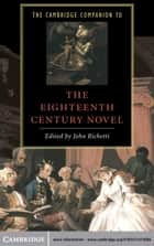 The Cambridge Companion to the Eighteenth-Century Novel ebook by John  Richetti