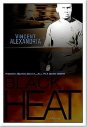 Black Heat ebook by Vincent Alexandria
