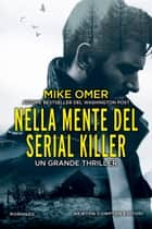 Nella mente del serial killer eBook by Mike Omer