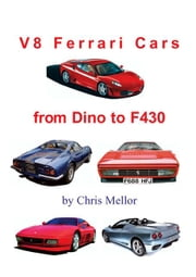 Ferrari V8 Cars ebook by Mellor, Chris