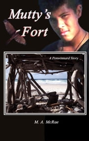 Mutty's Fort ebook by M. A. McRae