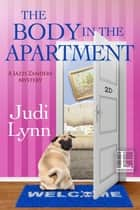 The Body in the Apartment ebook by