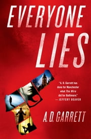Everyone Lies ebook by A. D. Garrett