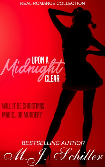 UPON A MIDNIGHT CLEAR ebook by M.J. Schiller