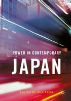 Power in Contemporary Japan ebook by Gill Steel