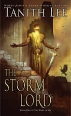 The Storm Lord ebook by Tanith Lee