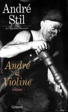 André et Violine ebook by André Stil