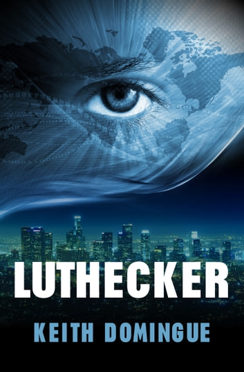 Luthecker ebook by Keith Domingue