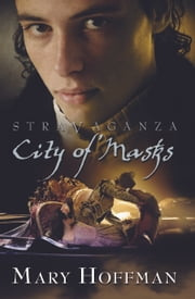Stravaganza City of Masks ebook by Mary Hoffman