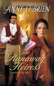 The Runaway Heiress ebook by Anne O'Brien