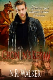 Cronin's Key III ebook by N.R. Walker