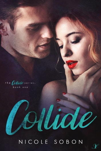 Collide ebook by Nicole Sobon