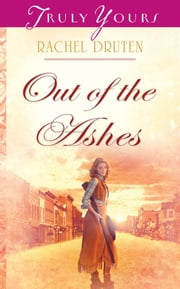 Out Of The Ashes ebook by Rachel Druten