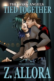 Tied Together - The Dark Angels, #2 ebook by Z. Allora
