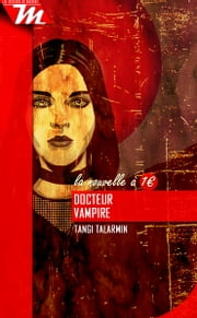 Docteur Vampire - Nouvelle eBook by Tangi Talarmin
