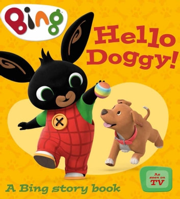 Hello Doggy! (Bing) ebook by