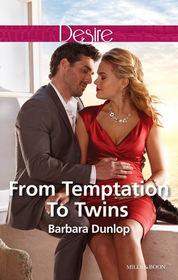 From Temptation To Twins ebook by Barbara Dunlop