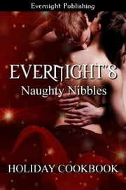 Evernight's Naughty Nibbles ebook by Stacey Espino