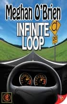 Infinite Loop ebook by