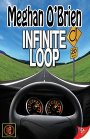 Infinite Loop ebook by Meghan O'Brien