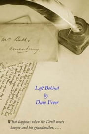 Left Behind ebook by Dave Freer