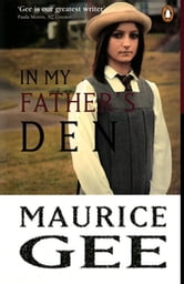 In My Father's Den ebook by Maurice Gee
