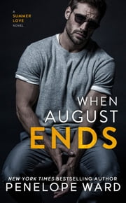 When August Ends ebook by Penelope Ward