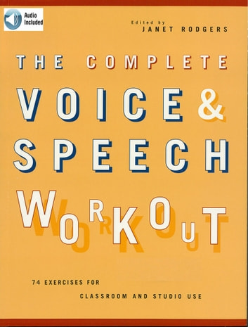 The complete voice speech workout ebook by janet rodgers the complete voice speech workout 75 exercises for classroom and studio use ebook by fandeluxe Choice Image