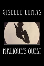 Malique's Quest ebook by Giselle Lumas