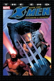 X-Men: The End Book One ebook by Chris Claremont,Sean Chen