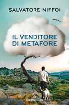 Il venditore di metafore ebook by Salvatore Niffoi