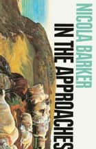 In the Approaches ebook by Nicola Barker